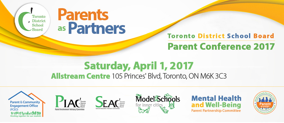 Parents as Partners Conference - April 16, 2016 - Allstream Centre